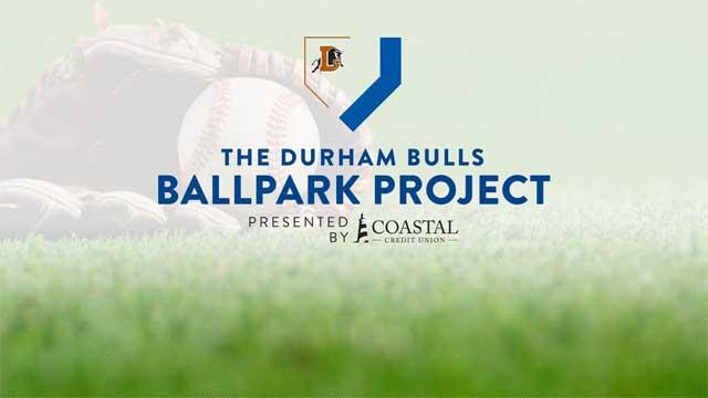 Durham Bulls Ballpark Project